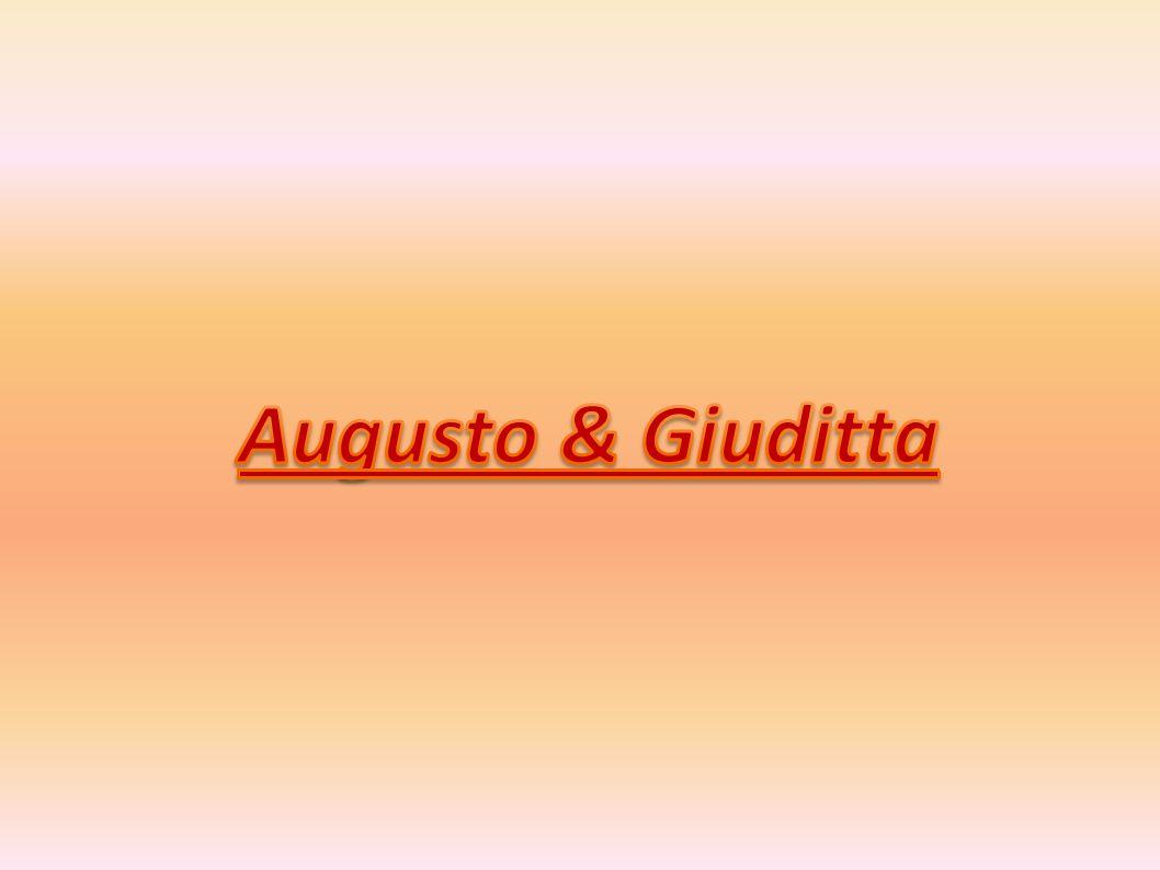 Augusto & Giuditta