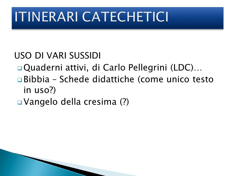 ITINERARI CATECHETICI