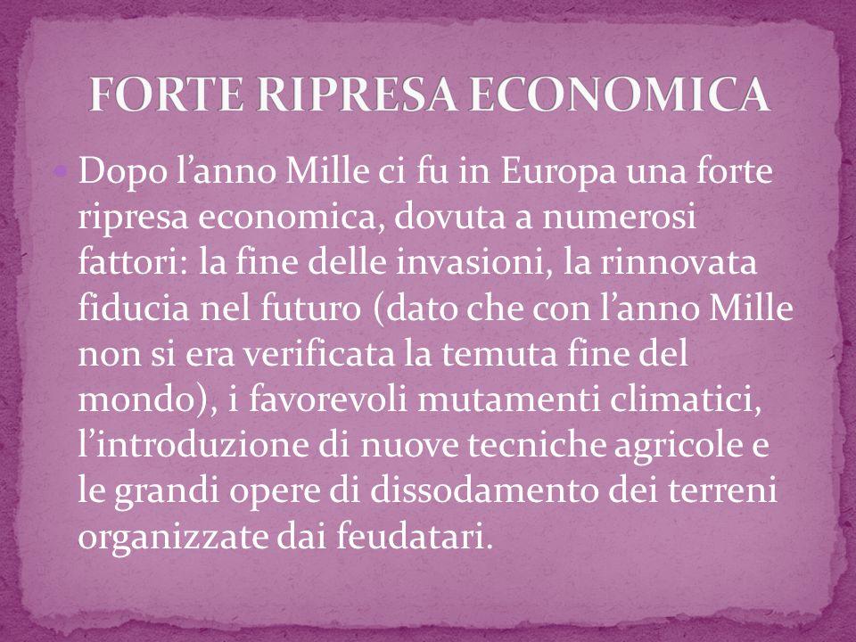 FORTE RIPRESA ECONOMICA