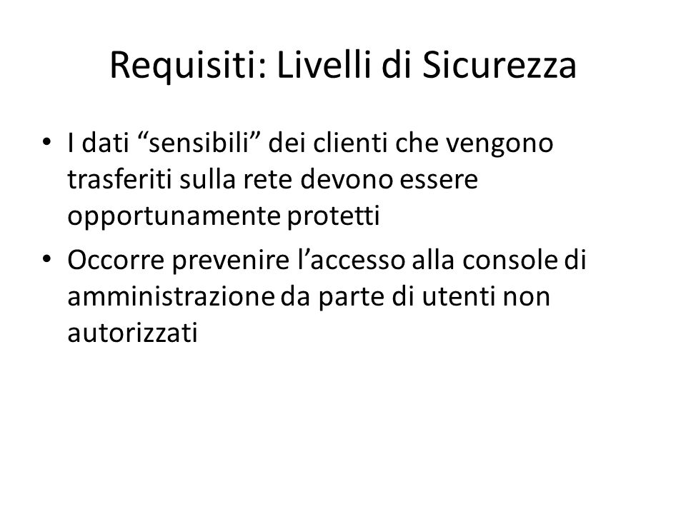 Requisiti: Livelli di Sicurezza