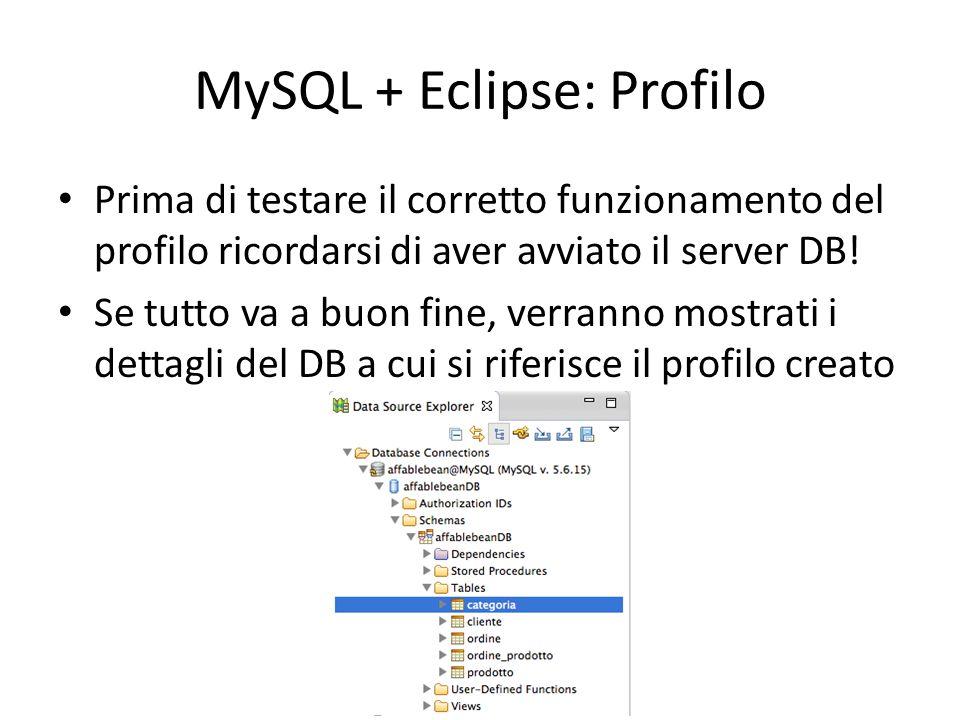 MySQL + Eclipse: Profilo