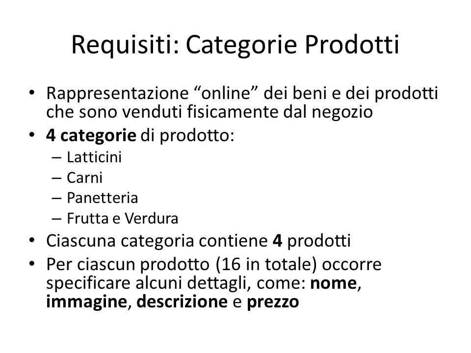 Requisiti: Categorie Prodotti