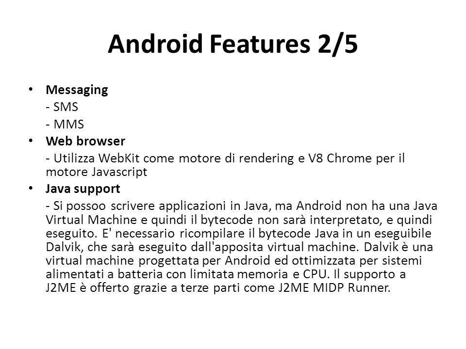 Android Features 2/5 Messaging - SMS - MMS Web browser