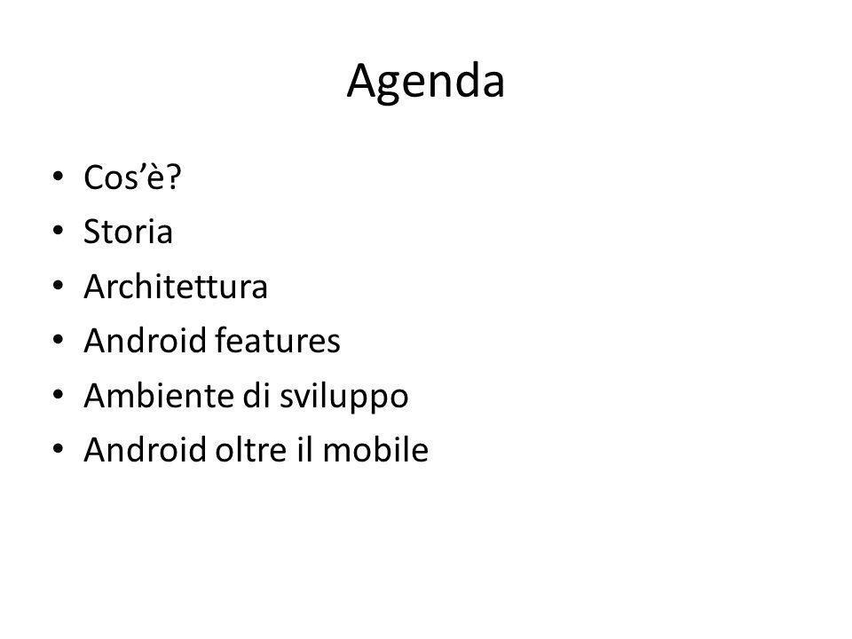 Agenda Cos'è Storia Architettura Android features