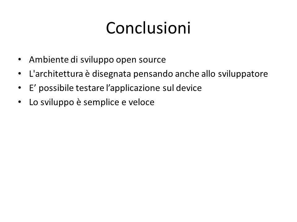 Conclusioni Ambiente di sviluppo open source