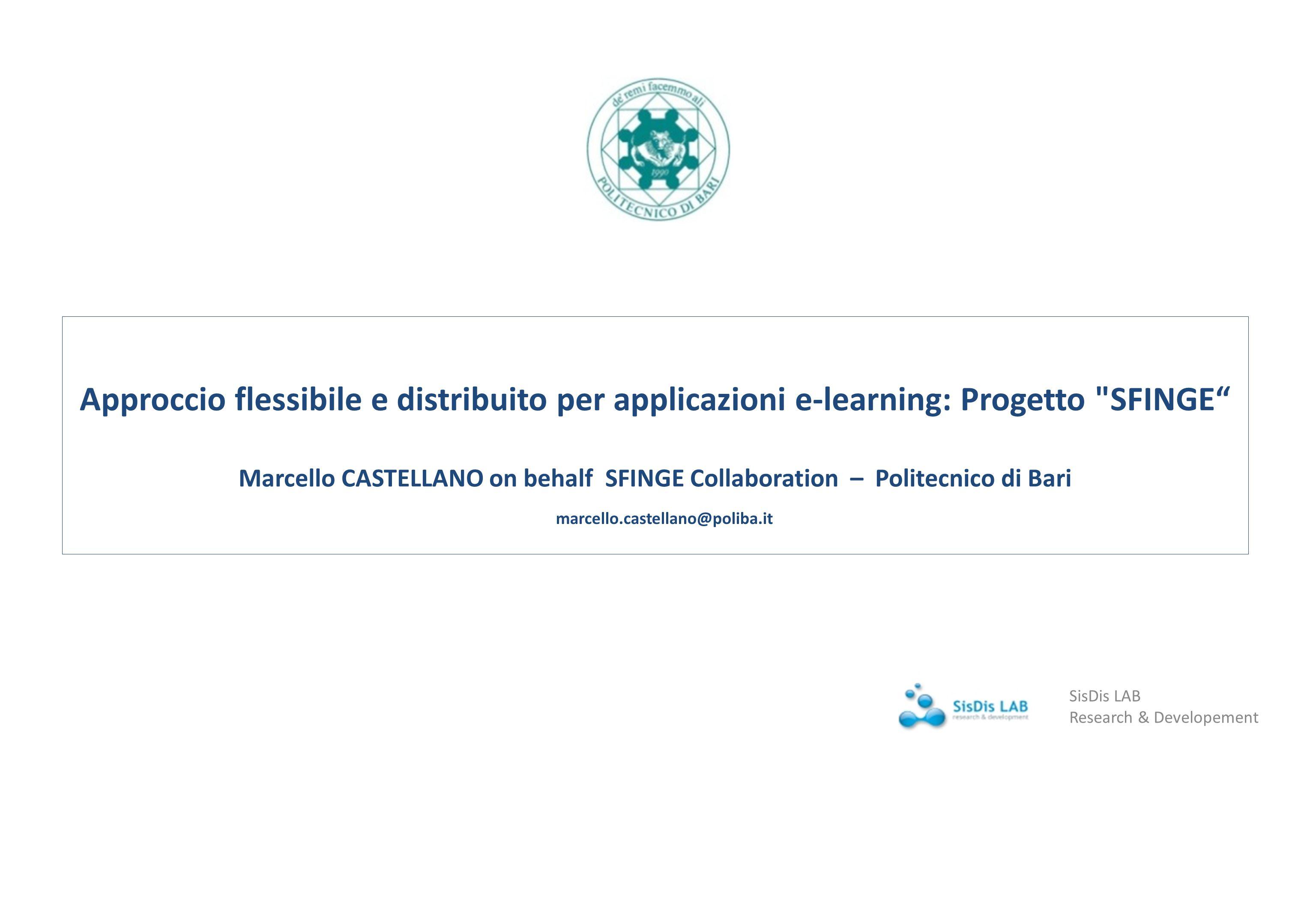 Approccio flessibile e distribuito per applicazioni e-learning: Progetto SFINGE