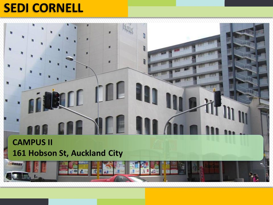 SEDI CORNELL CAMPUS II 161 Hobson St, Auckland City