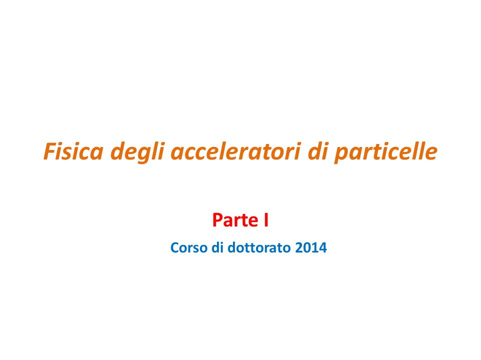 Fisica degli acceleratori di particelle