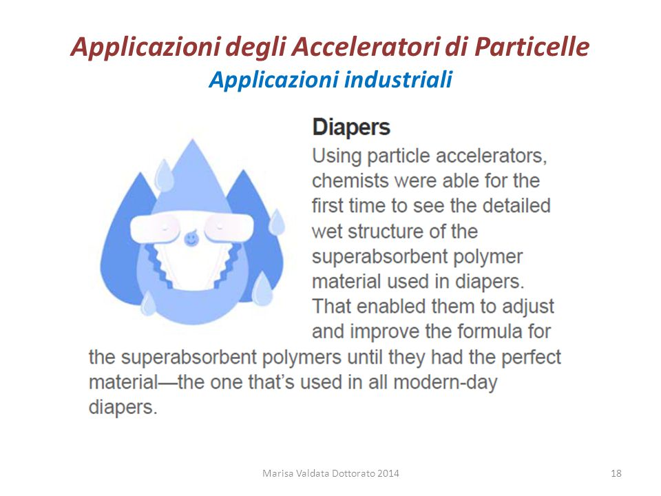 Applicazioni degli Acceleratori di Particelle Applicazioni industriali