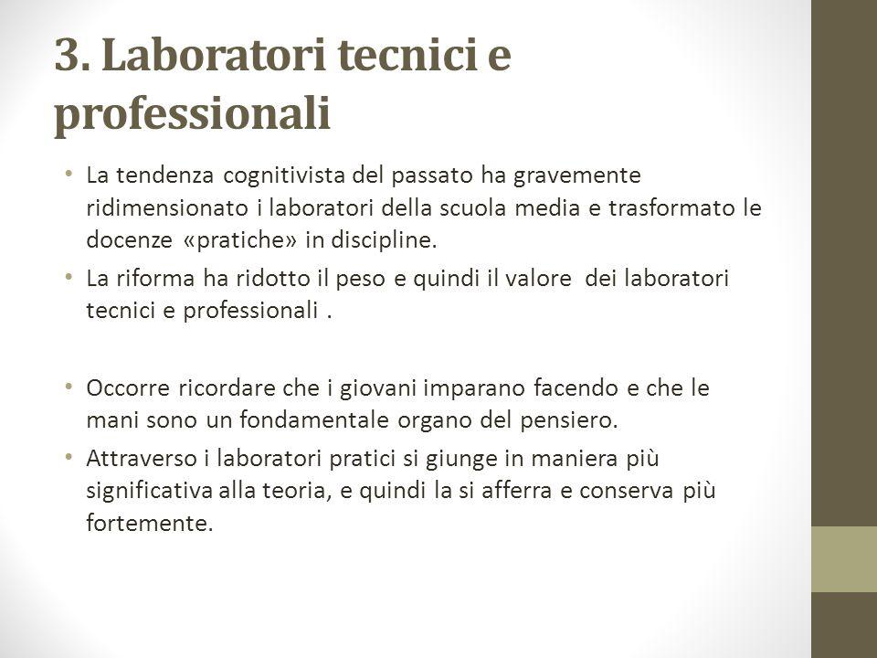 3. Laboratori tecnici e professionali