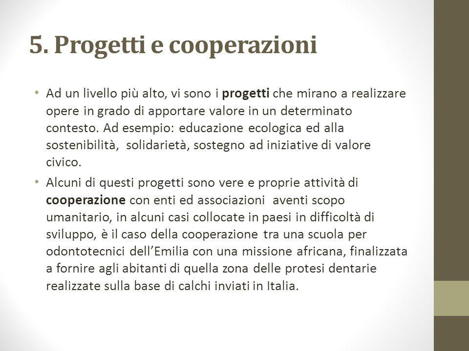 5. Progetti e cooperazioni