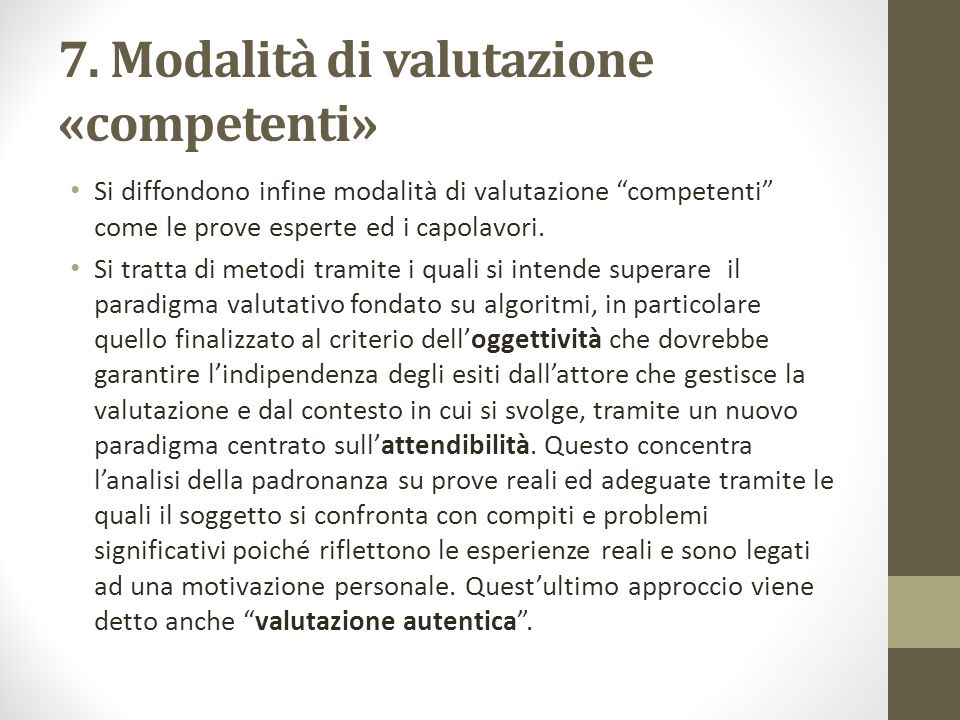 7. Modalità di valutazione «competenti»