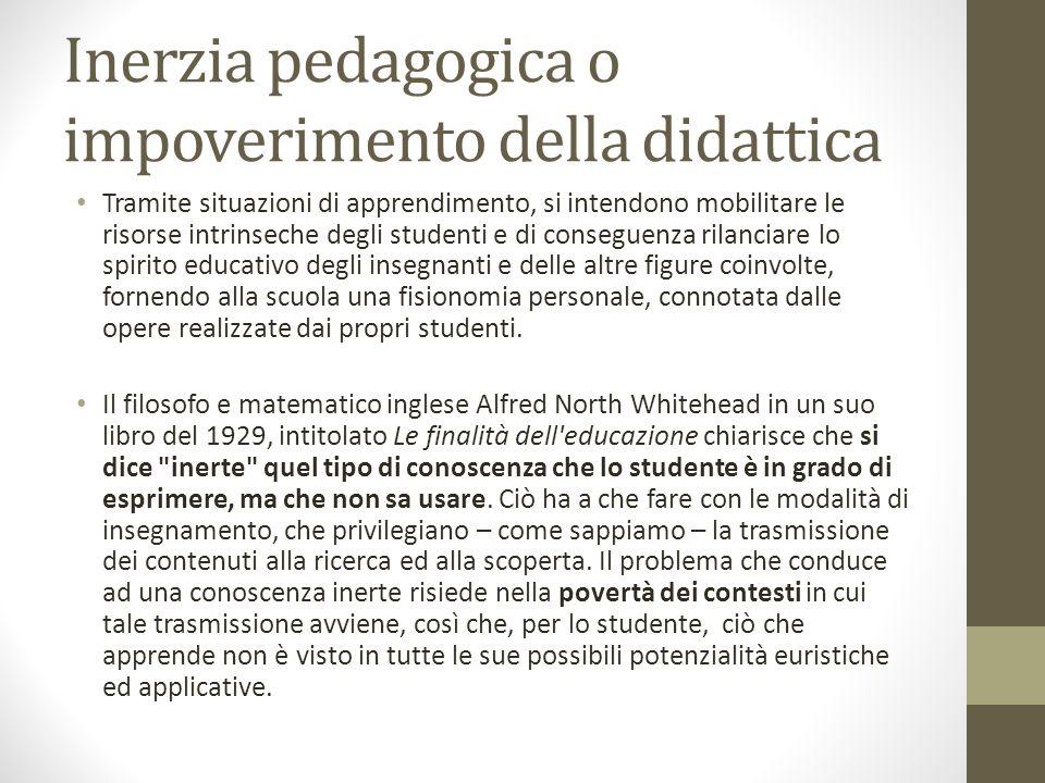 Inerzia pedagogica o impoverimento della didattica