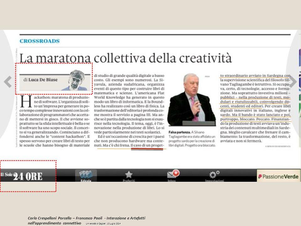 Carlo Crespellani Porcella – Francesco Paoli - Interazione e Artefatti nell'apprendimento connettivo Università di Cagliari, 10 Luglio 2014