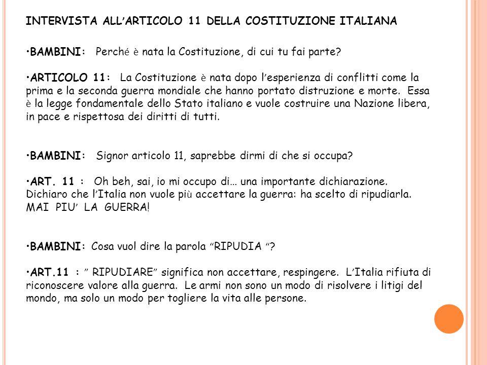 INTERVISTA ALL'ARTICOLO 11 DELLA COSTITUZIONE ITALIANA