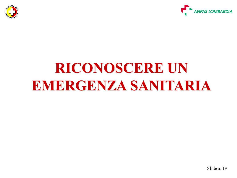 RICONOSCERE UN EMERGENZA SANITARIA