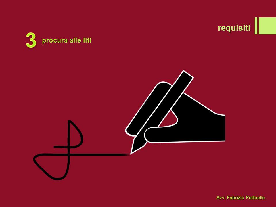 requisiti 3 procura alle liti Avv. Fabrizio Pettoello