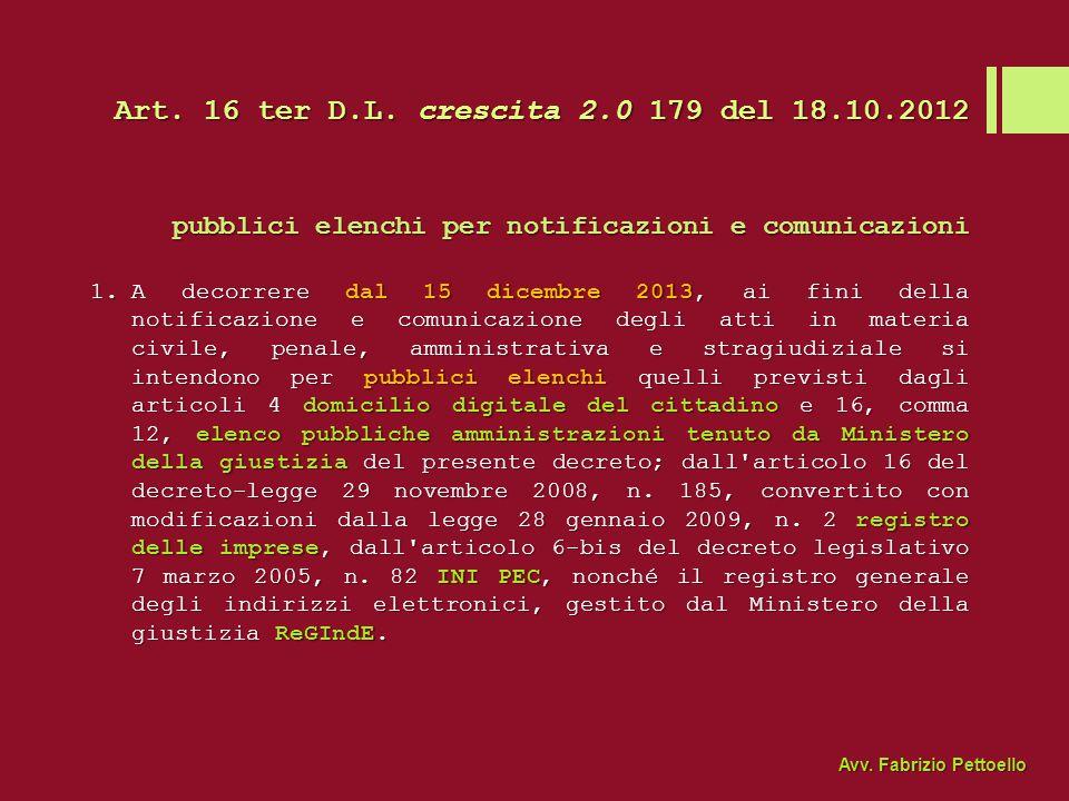 Art. 16 ter D.L. crescita 2.0 179 del 18.10.2012 pubblici elenchi per notificazioni e comunicazioni.