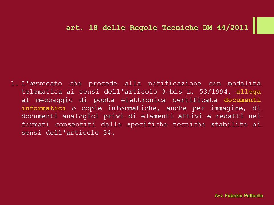 art. 18 delle Regole Tecniche DM 44/2011