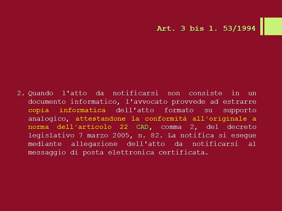 Art. 3 bis l. 53/1994