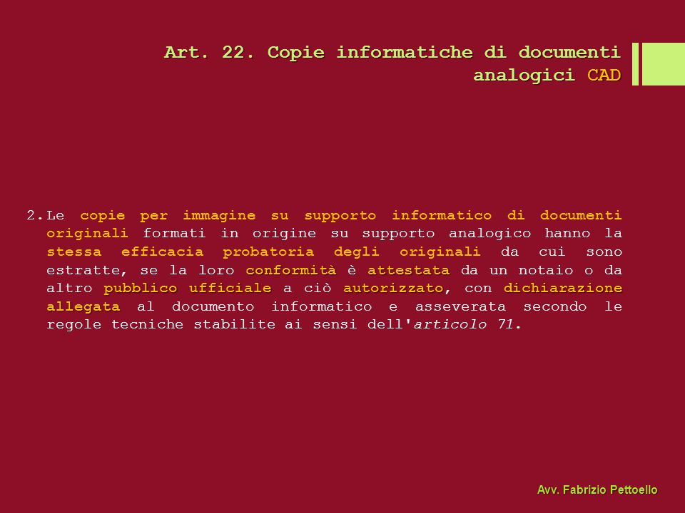 Art. 22. Copie informatiche di documenti analogici CAD