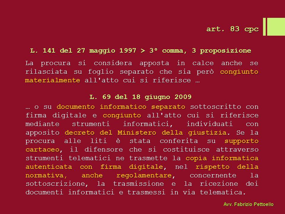 L. 141 del 27 maggio 1997 > 3° comma, 3 proposizione