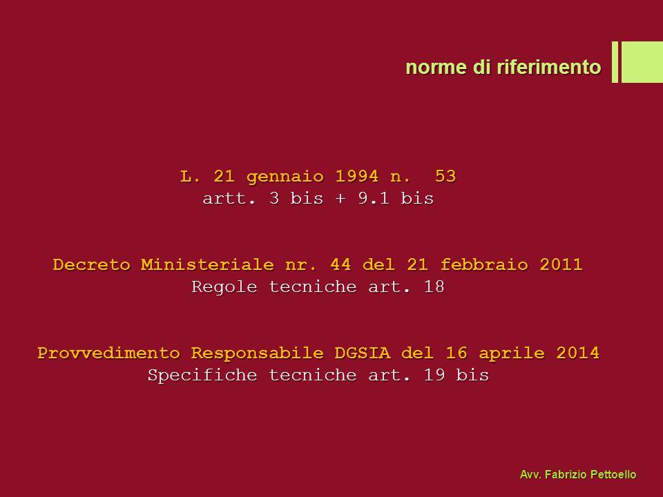 norme di riferimento L. 21 gennaio 1994 n. 53 artt. 3 bis + 9.1 bis