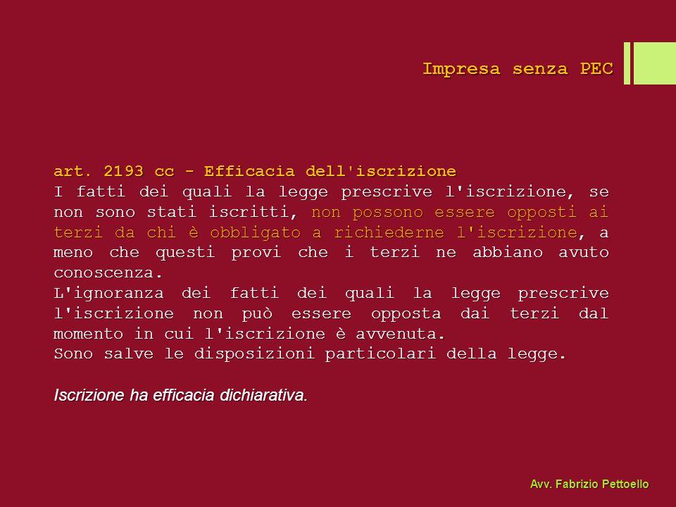 Impresa senza PEC art. 2193 cc - Efficacia dell iscrizione