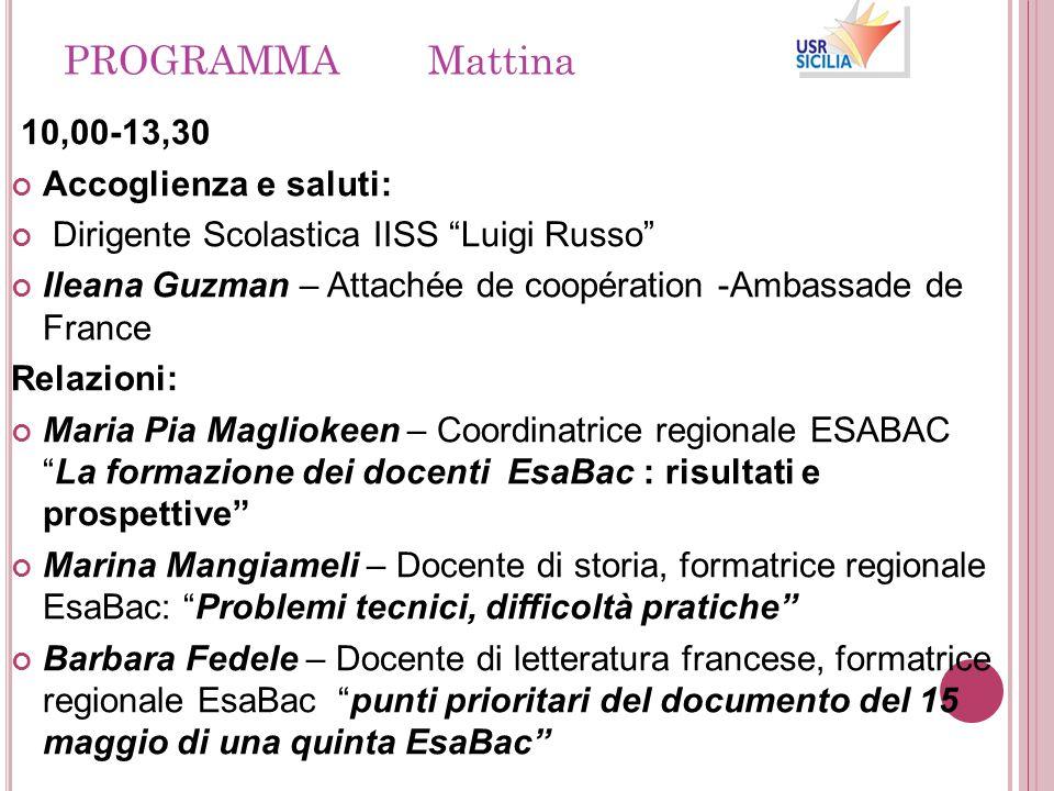 PROGRAMMA Mattina 10,00-13,30 Accoglienza e saluti: