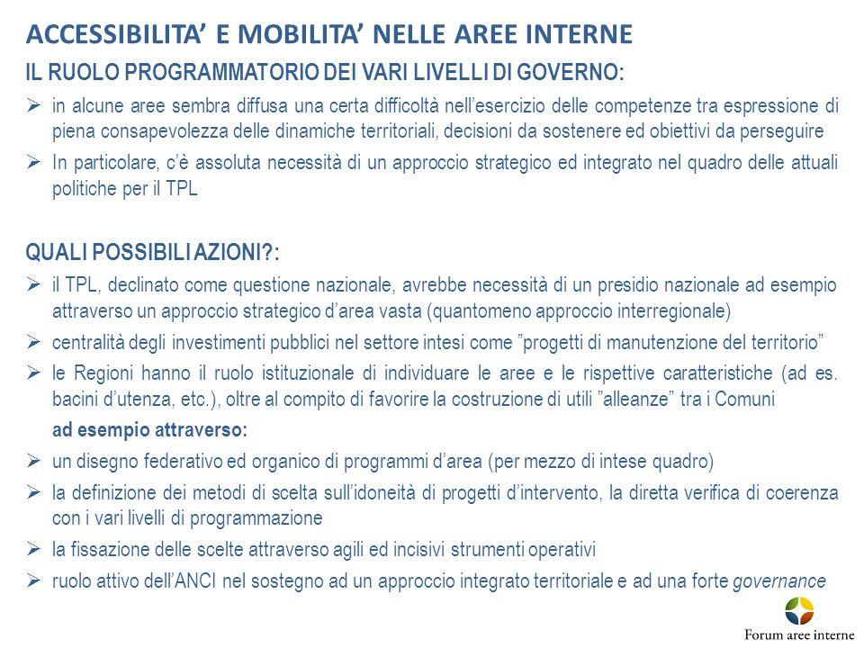 ACCESSIBILITA' E MOBILITA' NELLE AREE INTERNE