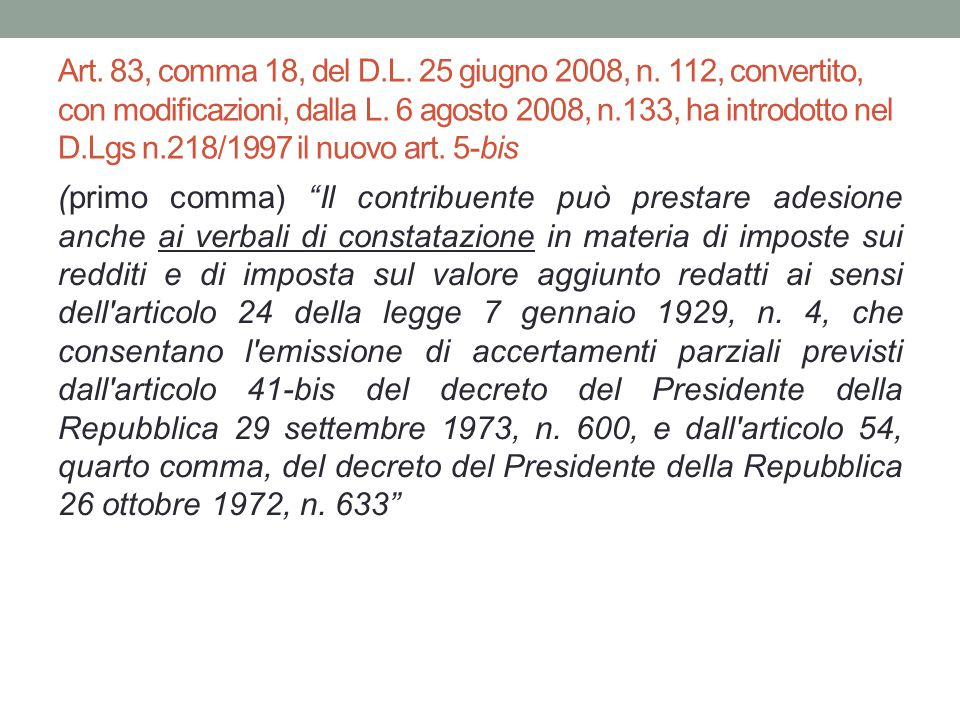 Art. 83, comma 18, del D. L. 25 giugno 2008, n