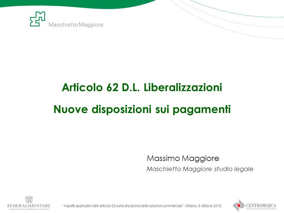 Articolo 62 D.L. Liberalizzazioni Nuove disposizioni sui pagamenti