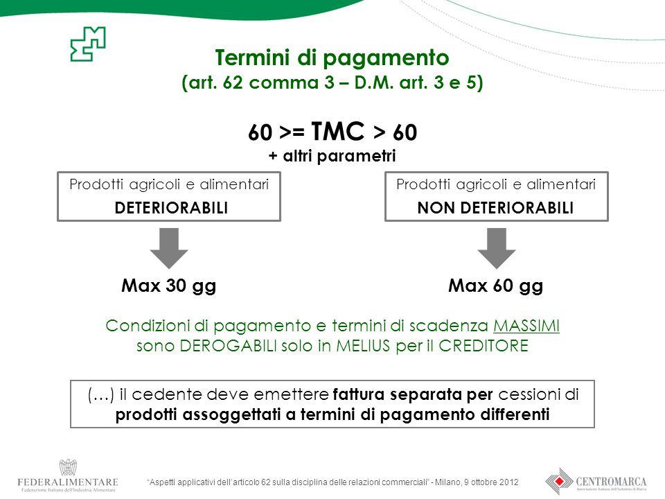 Termini di pagamento 60 >= TMC > 60