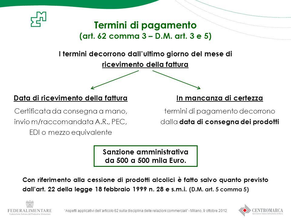 Termini di pagamento (art. 62 comma 3 – D.M. art. 3 e 5)
