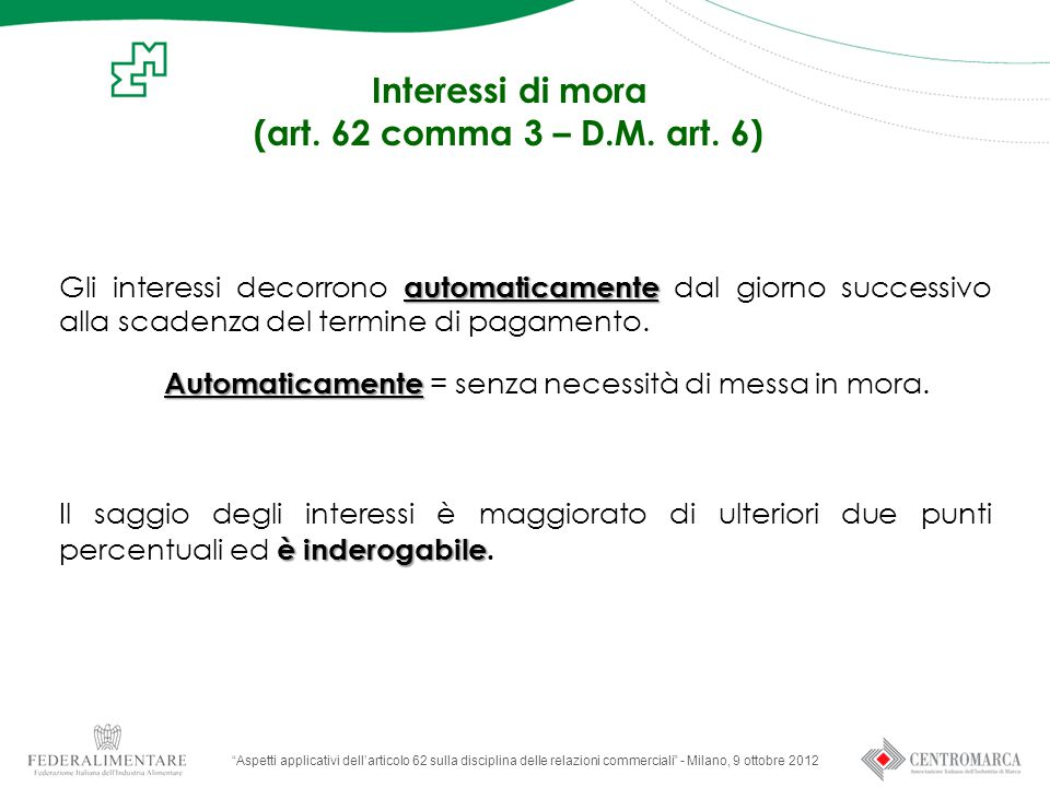 Interessi di mora (art. 62 comma 3 – D.M. art. 6)