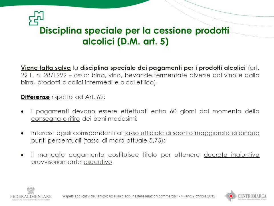 Disciplina speciale per la cessione prodotti alcolici (D.M. art. 5)