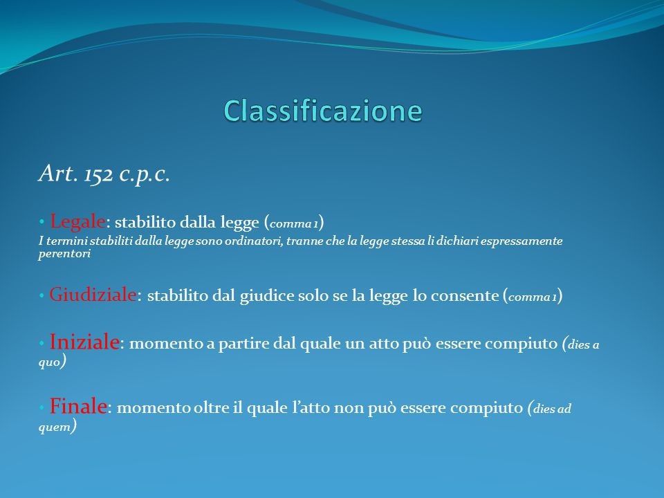 Classificazione Art. 152 c.p.c.