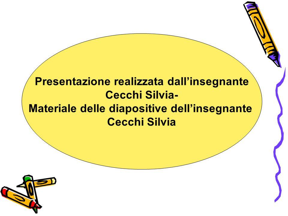 Presentazione realizzata dall'insegnante Cecchi Silvia-