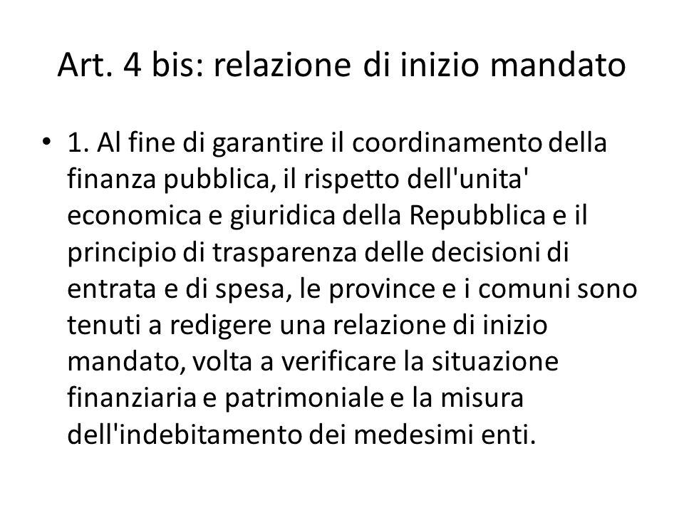 Art. 4 bis: relazione di inizio mandato