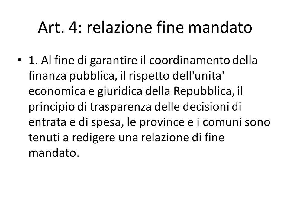 Art. 4: relazione fine mandato