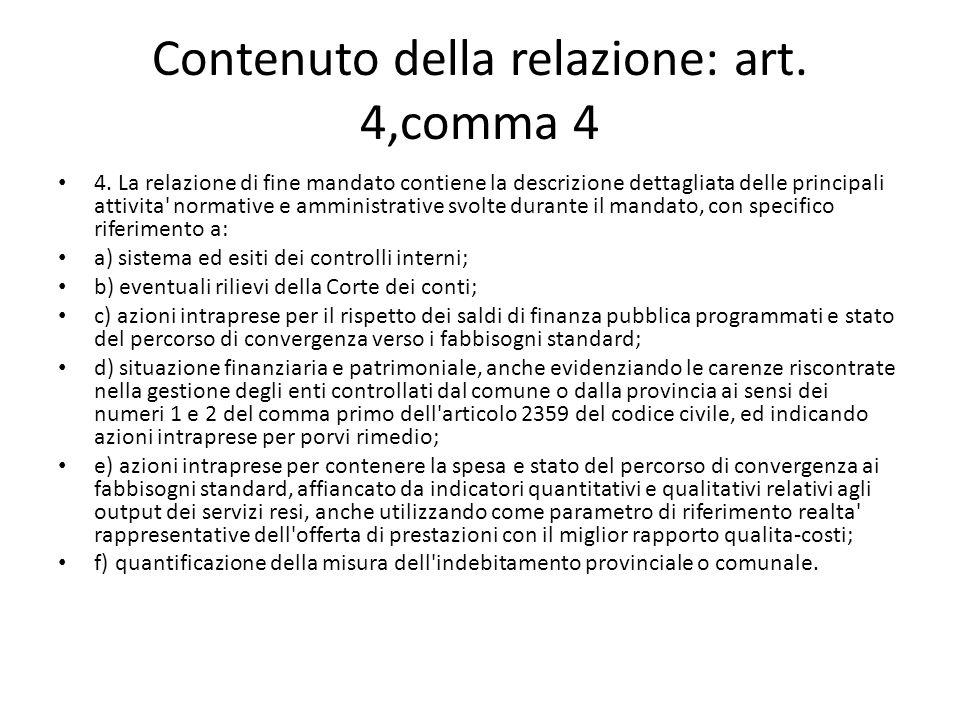 Contenuto della relazione: art. 4,comma 4