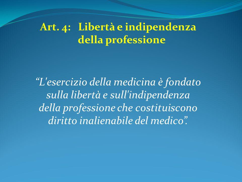 Art. 4: Libertà e indipendenza