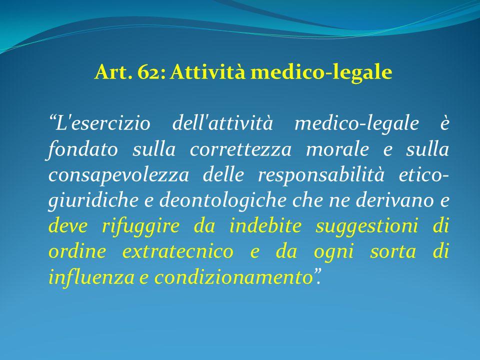 Art. 62: Attività medico-legale
