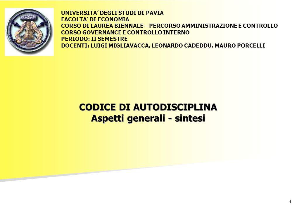 CODICE DI AUTODISCIPLINA Aspetti generali - sintesi