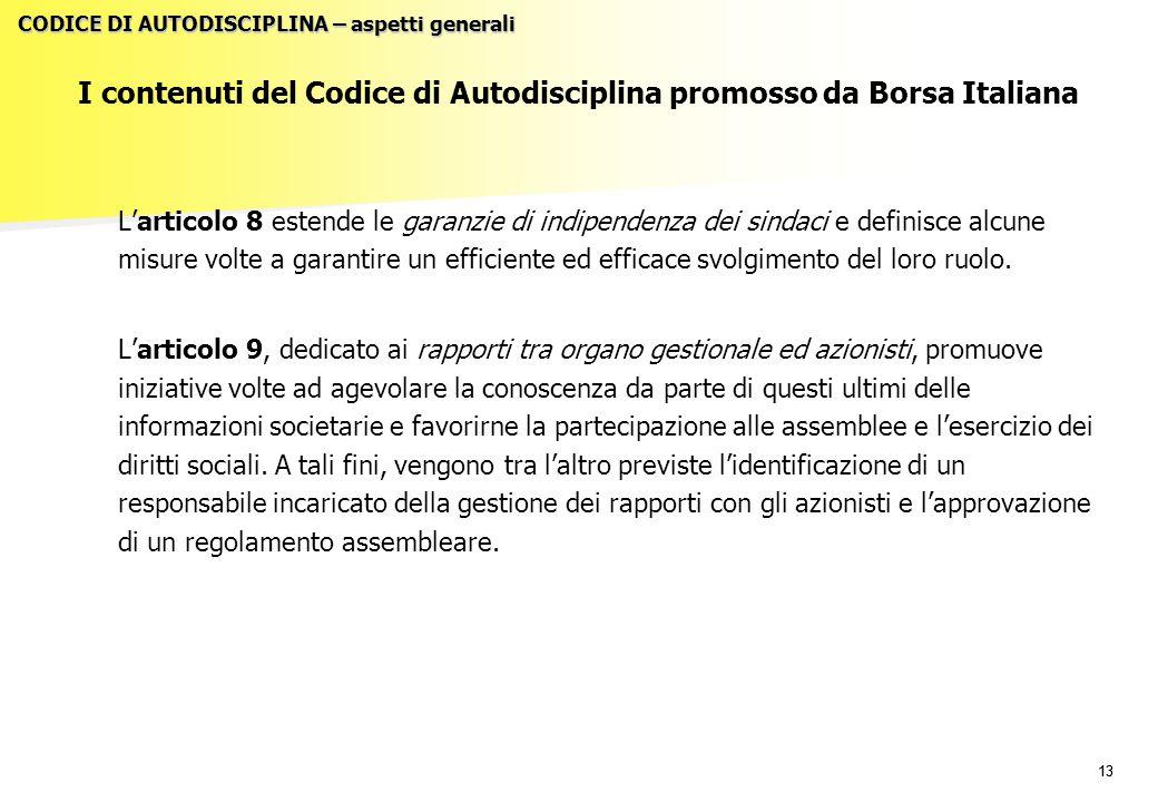 I contenuti del Codice di Autodisciplina promosso da Borsa Italiana