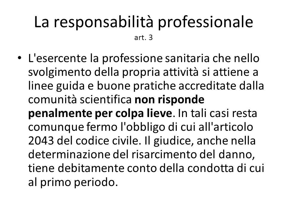 La responsabilità professionale art. 3