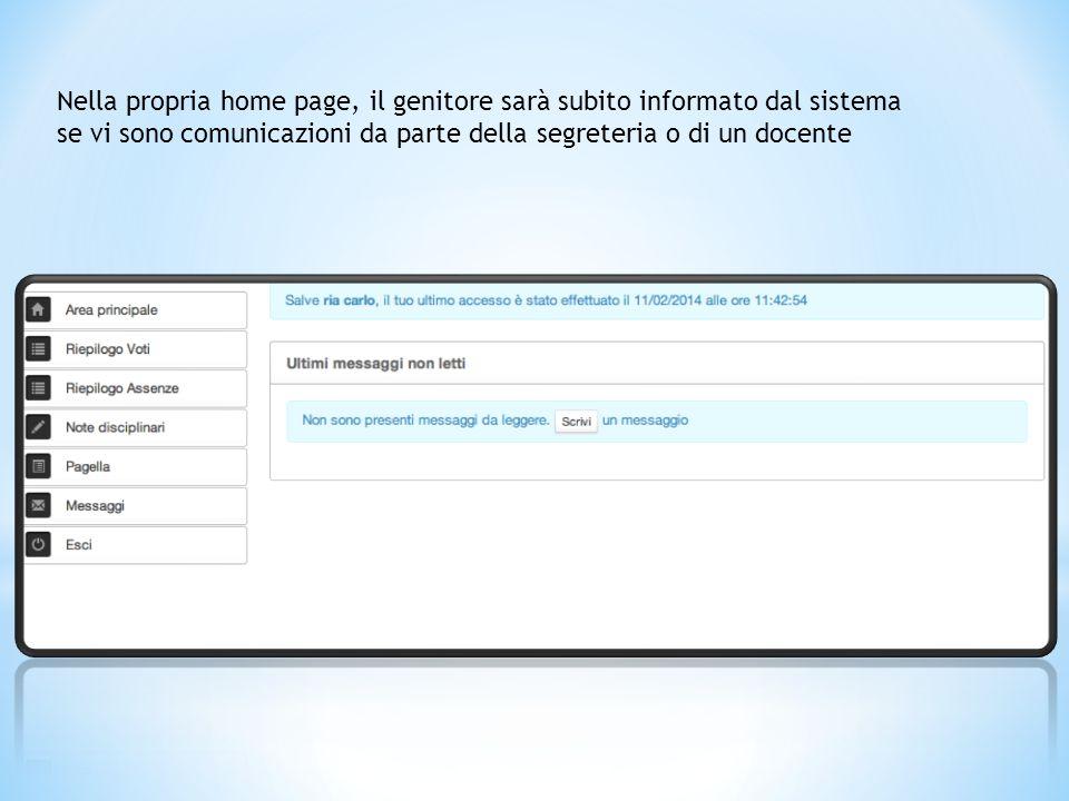 Nella propria home page, il genitore sarà subito informato dal sistema