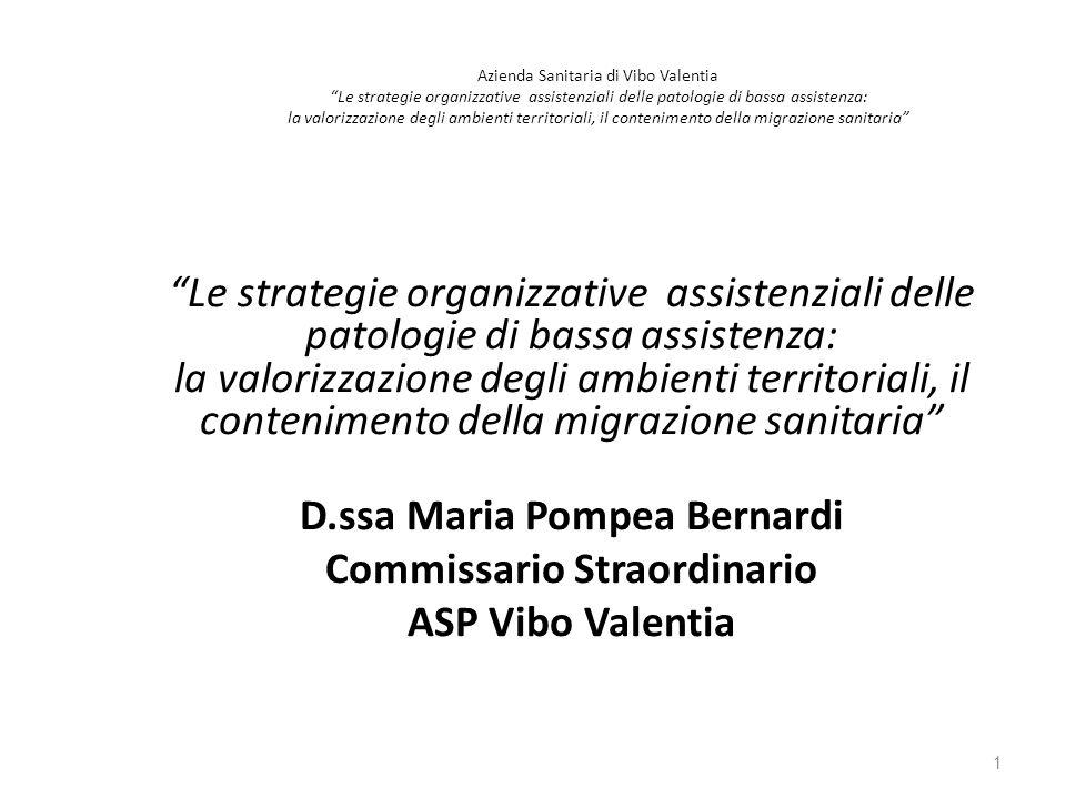 D.ssa Maria Pompea Bernardi Commissario Straordinario