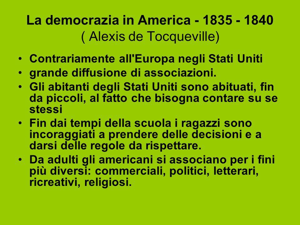 La democrazia in America - 1835 - 1840 ( Alexis de Tocqueville)
