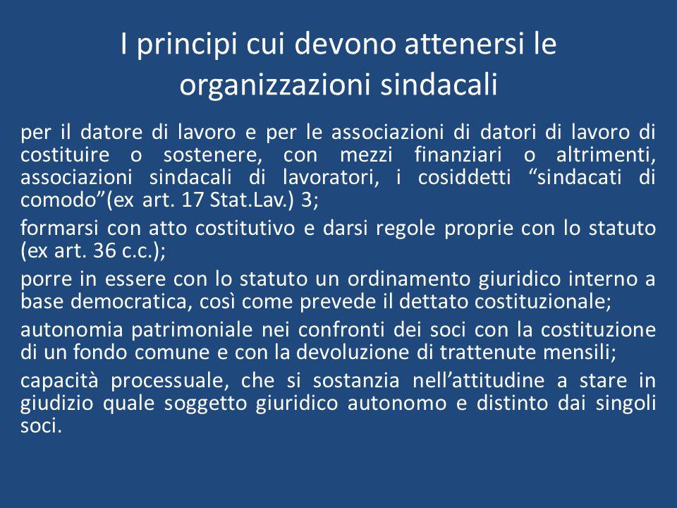 I principi cui devono attenersi le organizzazioni sindacali